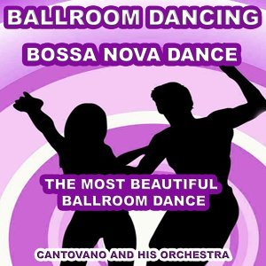 Ballroom Dancing: Bossa Nova Dance - The Most Beautiful Ballroom Dance