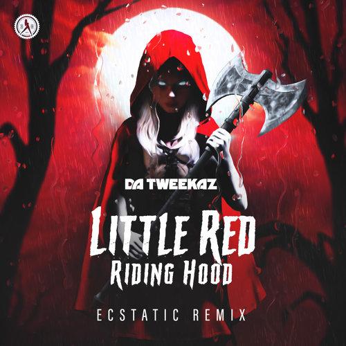 Little Red Riding Hood (Ecstatic Remix)