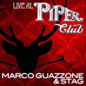 Marco Guazzone & STAG Live al Piper Club - Live