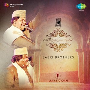 World Sufi Spirit Festival: Sabri Brothers - Live