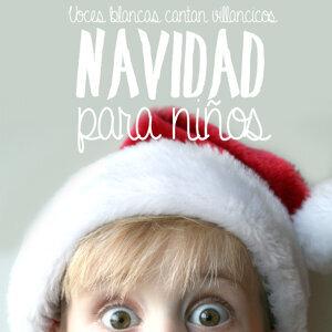 Navidad para Niños. Voces Blancas Cantan Villancicos