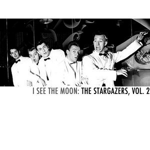 I See the Moon: The Stargazers, Vol. 2