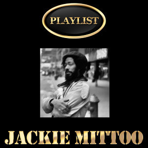 Jackie Mittoo Playlist
