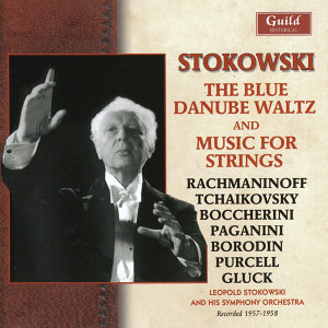 Stokowski - The Blue Danube Waltz & Music for Strings