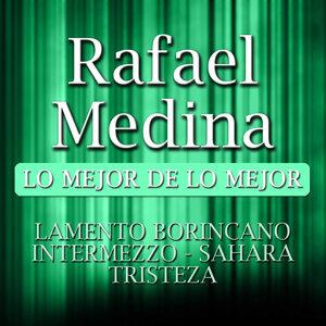 Rafael Medina Lo Mejor De Lo Mejor