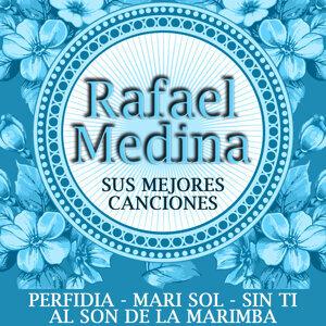 Rafael Medina Sus Mejores Canciones