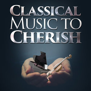 Classical Music to Cherish