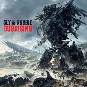 Sly & Robbie + Groucho Smykle - Dubrising