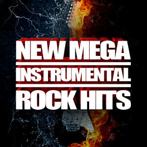 New Mega Instrumental Rock Hits