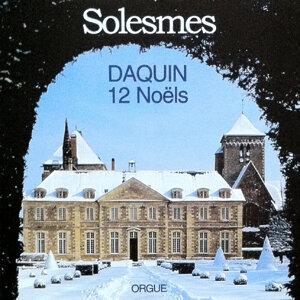 Noëls pour orgue de Louis-Claude Daquin