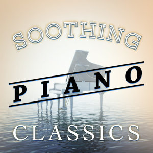 Soothing Piano Classics