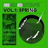 ENAU Mixtape Vol.1: Spring