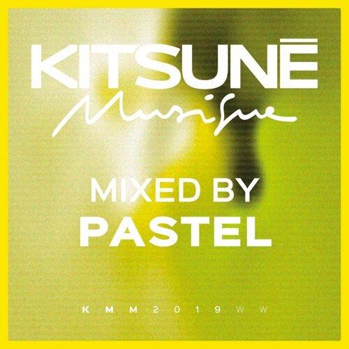 Kitsuné Musique Mixed by Pastel - DJ Mix