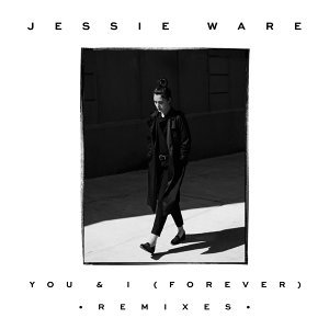 You & I (Forever) - Remixes