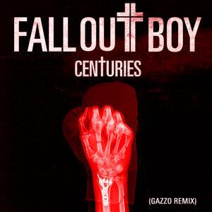 Centuries - Gazzo Remix