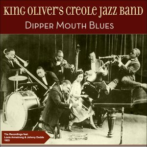 Dipper Mouth Blues - Original Recordings 1923