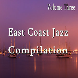 East Coast Jazz Compilation, Vol. 3 (Instrumental)
