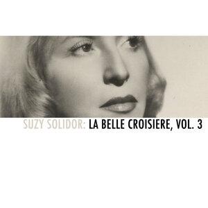 Suzy Solidor: La belle croisiere, Vol. 3