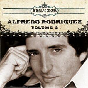 Estrellas de Cuba: Alfredo Rodriguez, Vol. 2