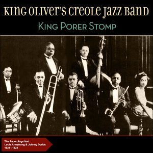 King Porter Stomp - Original Recordings 1923-1924