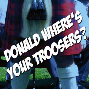 Donald Where's Your Trousers - The Andy Stewart Collection