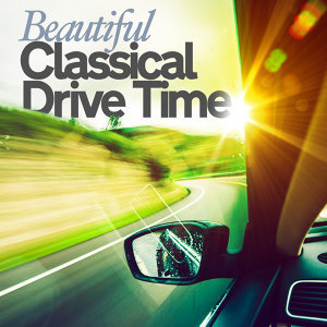 Beautiful Classical Drive Time