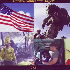 Heroes, Saints and Angels