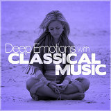 Deep Emotions with Classical Music