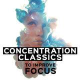 Concentration Classics to Improve Focus