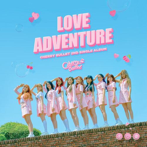 Cherry Bullet 2nd Single Album - LOVE ADVENTURE