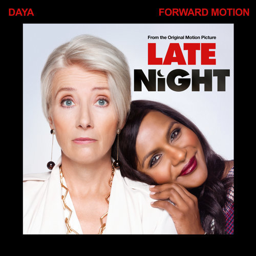 "Forward Motion - From The Original Motion Picture ""Late Night"""