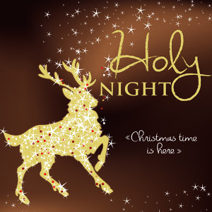 Holy Night. Christmas Time Is Here