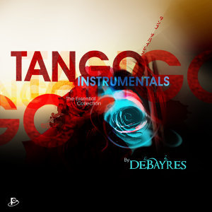 Tango Instrumentals (The Essential Collection)