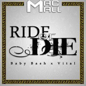 Ride or Die (feat. Baby Bash & Vital)