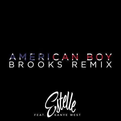 American Boy - Brooks Remix