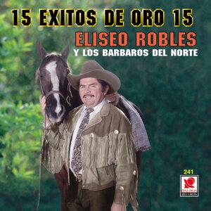 15 Exitos De Oro 15 Eliseo Robles