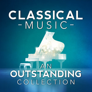 Classical Music: An Outstanding Collection