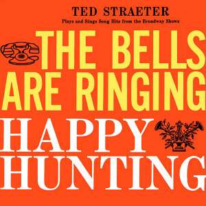 The Bells Are Ringing/Happy Hunting