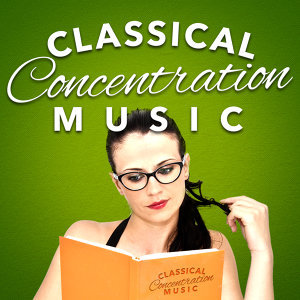 Classical Concentration Music