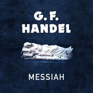G. F. Handel: Messiah