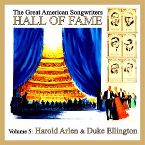 The Great American Songwriters Hall of Fame, Vol. 5: Harold Arlen & Duke Ellington
