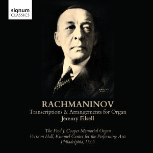 Rachmaninoff: Transcriptions and Arrangements for Organ