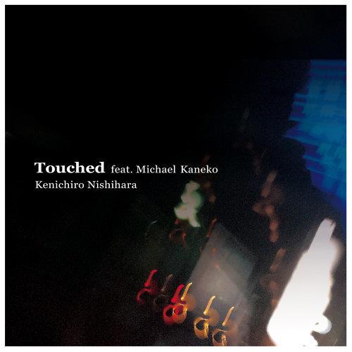 Touched feat. Michael Kaneko