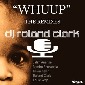 Whuup (The Remixes)