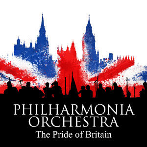Philharmonia Orchestra: The Pride of Britain