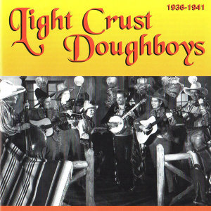 Light Crust Doughboys, 1936 - 1941