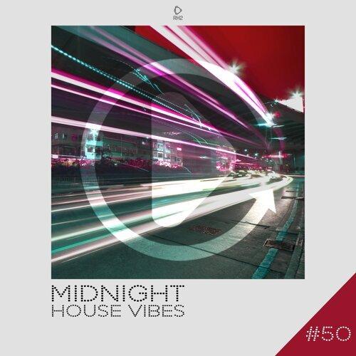 Midnight House Vibes,, Vol. 50