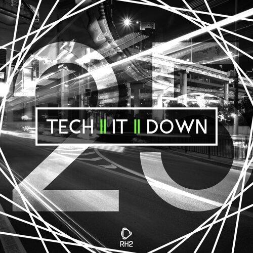 Tech It Down!, Vol. 25