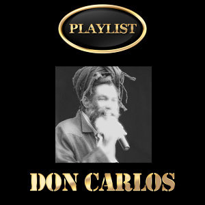 Don Carlos Playlist