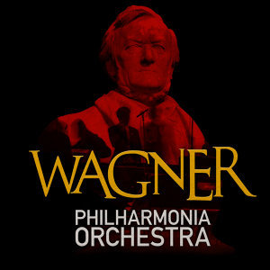 Philharmonia Orchestra: Wagner